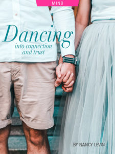 Dancing into Connection and Trust, by Nancy Levin. Photograph of couple by Katarina Sikulljak